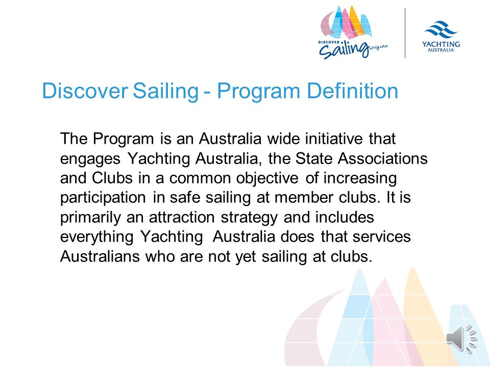 Outline of this Chapter – Introduction Introduce the Discover Sailing Program Present background data