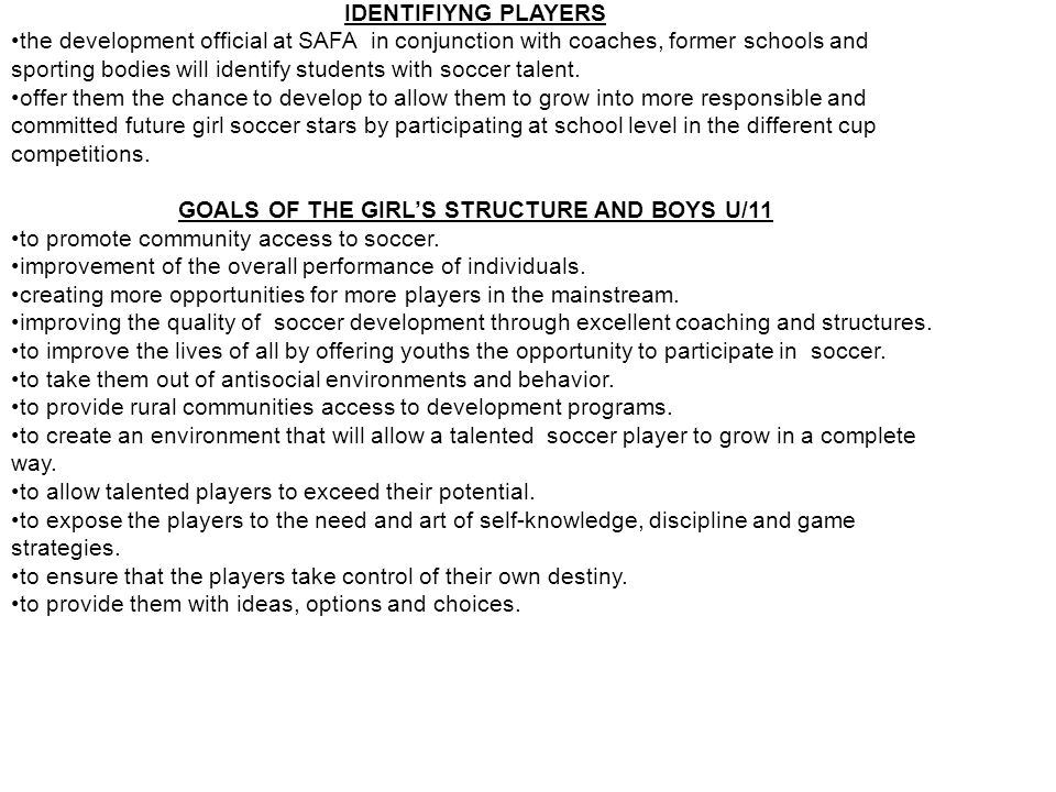 THE FINANCIALS This program will be phased in over a five year period to its full potential with 5 Districts participating in the following age groups: u/13, u/15 and u/17 and boys u/11 players at any one time.