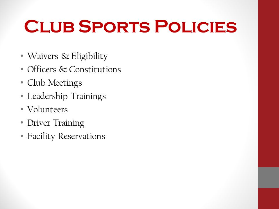 Club Sports Policies Waivers & Eligibility Officers & Constitutions Club Meetings Leadership Trainings Volunteers Driver Training Facility Reservation