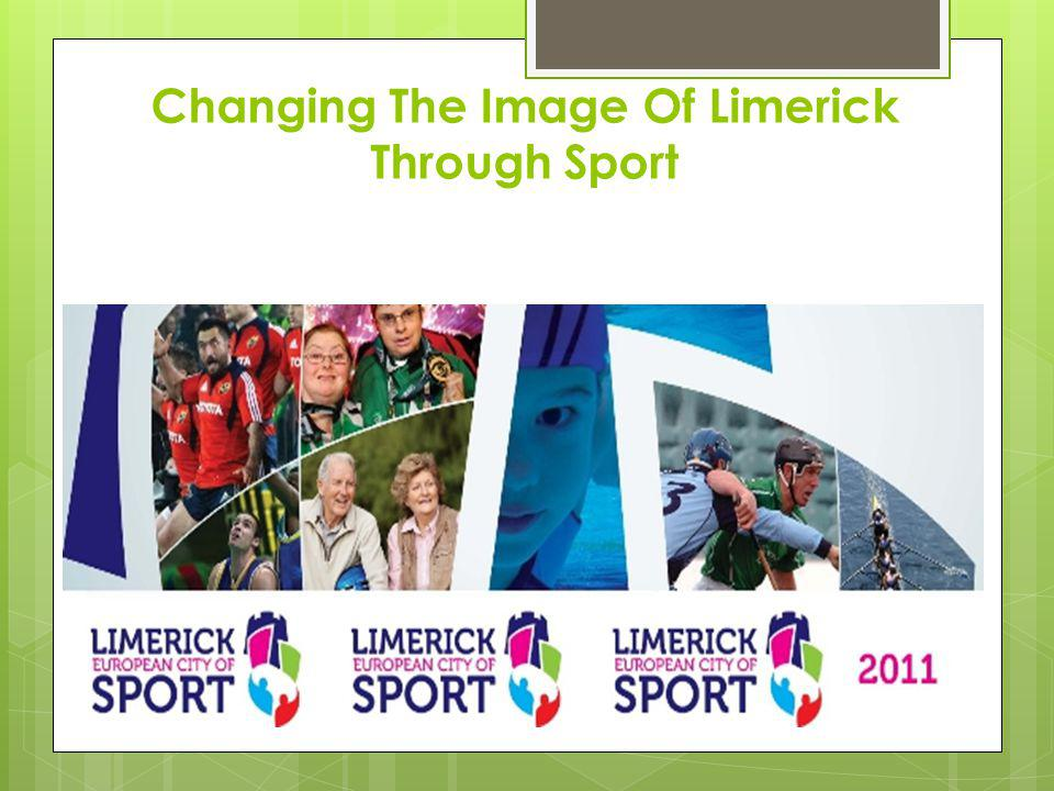 Changing The Image Of Limerick Through Sport