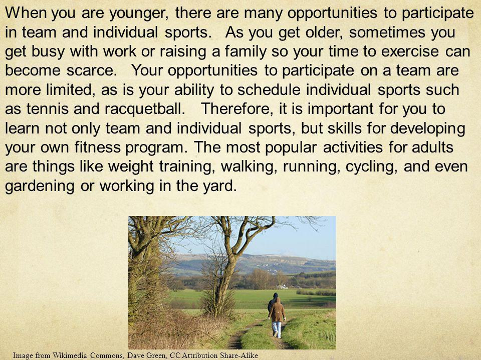 When you are younger, there are many opportunities to participate in team and individual sports. As you get older, sometimes you get busy with work or