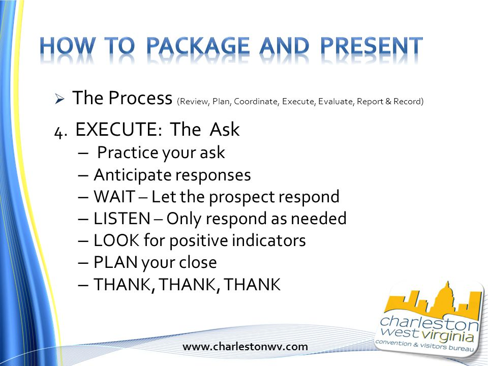 The Process (Review, Plan, Coordinate, Execute, Evaluate, Report & Record) 4.