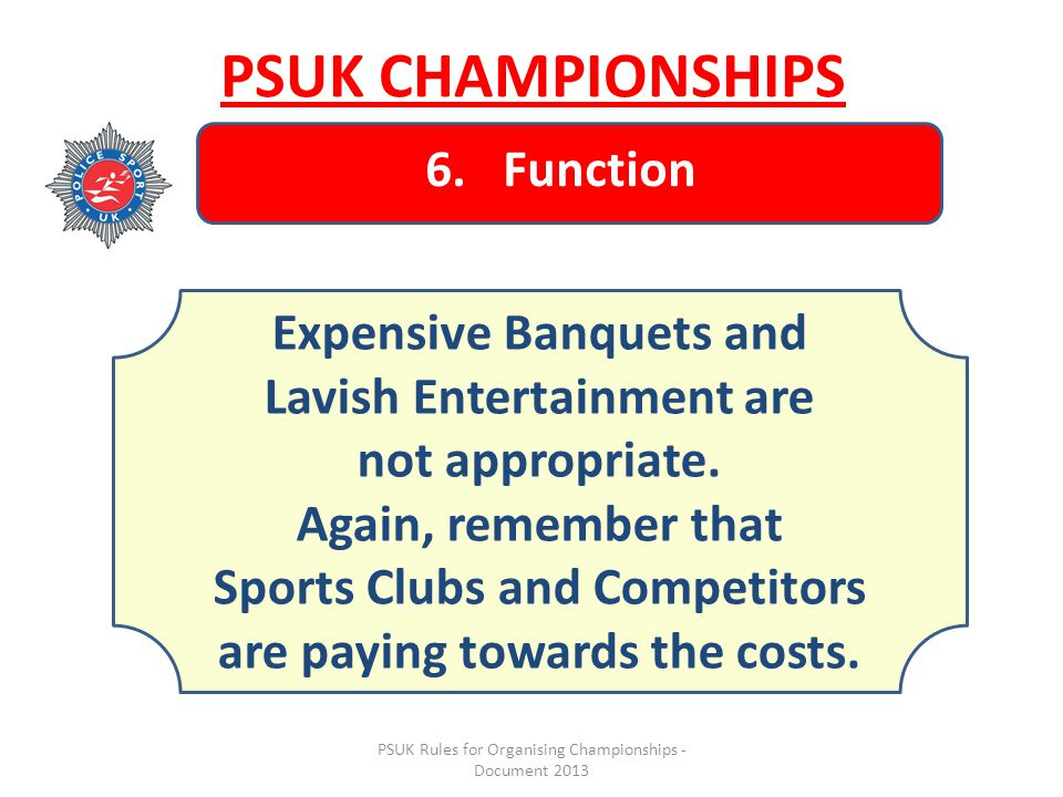 PSUK Rules for Organising Championships - Document 2013 PSUK CHAMPIONSHIPS 6.