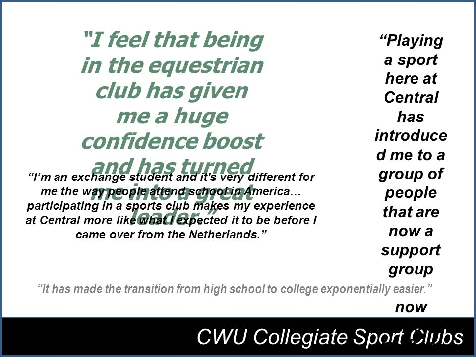 I feel that being in the equestrian club has given me a huge confidence boost and has turned me into a great leader.