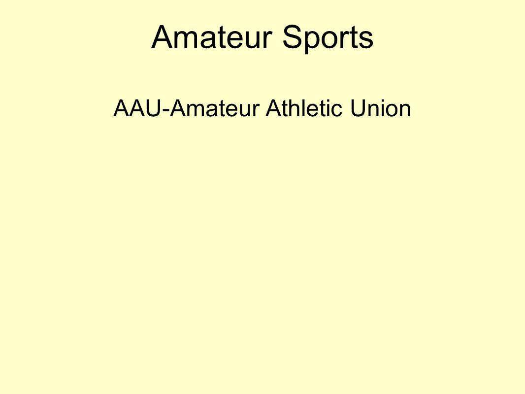 Amateur Sports AAU-Amateur Athletic Union