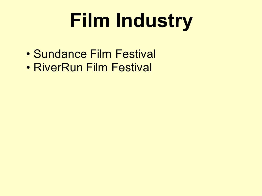 Film Industry Sundance Film Festival RiverRun Film Festival