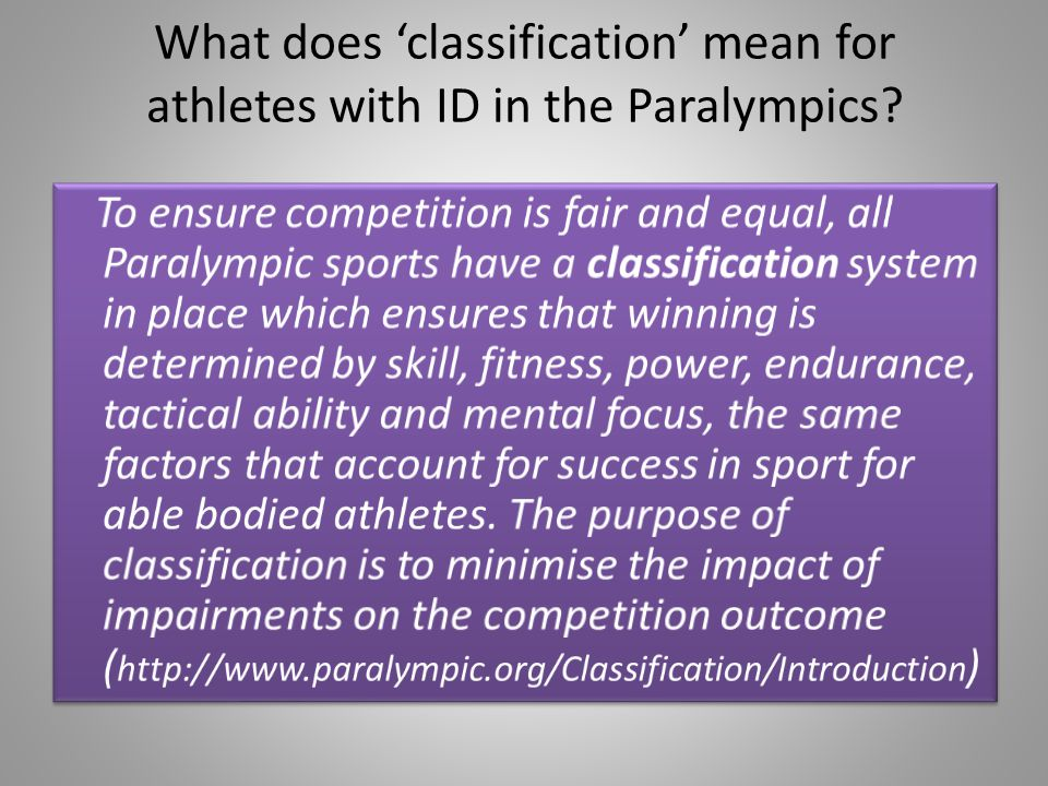 What does classification mean for athletes with ID in the Paralympics?