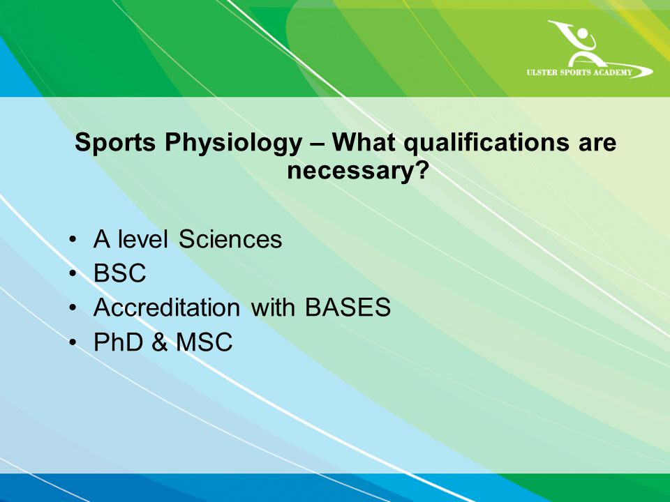 Sports Physiology – What qualifications are necessary.
