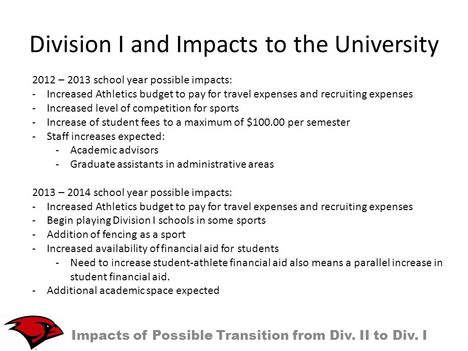 Division I and Impacts to the University Impacts of Possible Transition from Div.