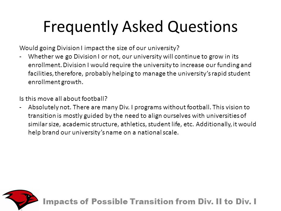 Frequently Asked Questions Impacts of Possible Transition from Div.