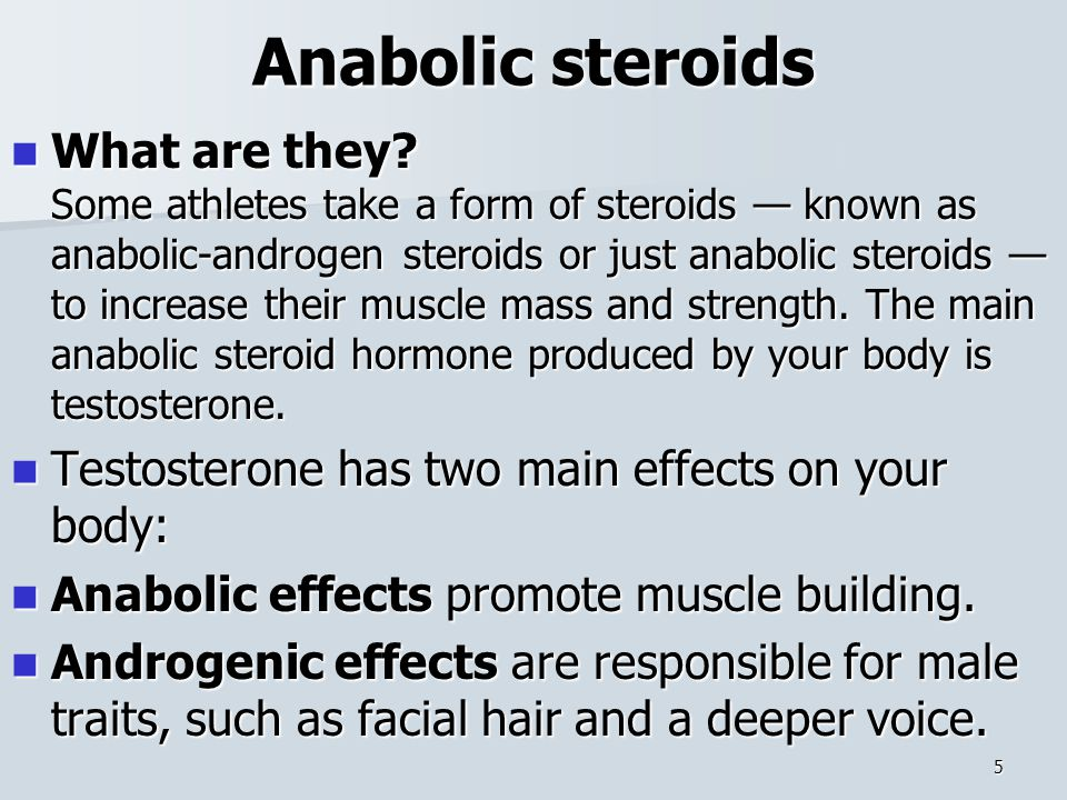 Anabolic steroids What are they.