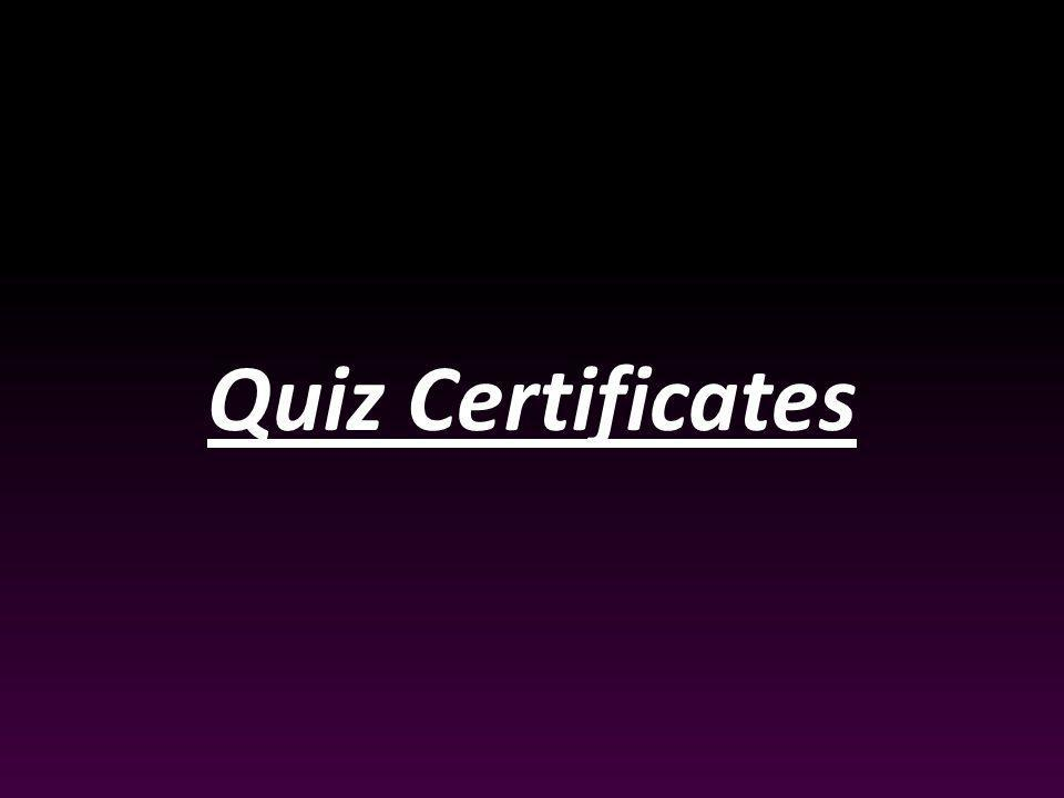 Quiz Certificates
