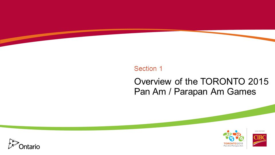 Overview of the TORONTO 2015 Pan Am / Parapan Am Games Section 1