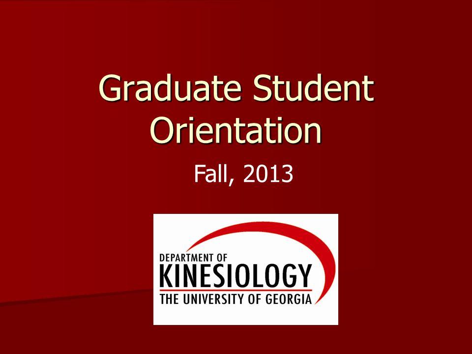 Graduate Student Orientation Fall, 2013