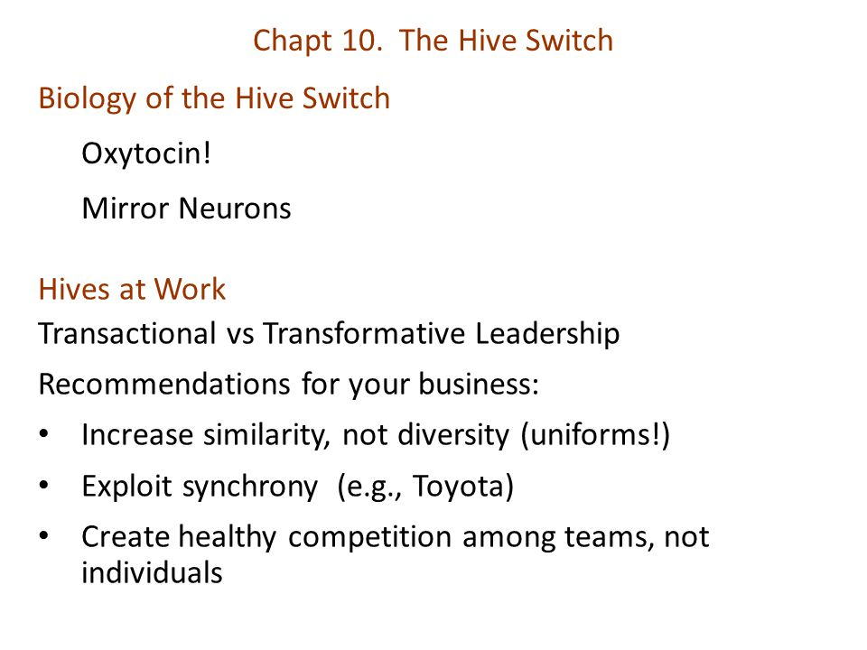 Chapt 10. The Hive Switch Biology of the Hive Switch Oxytocin.
