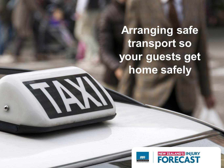Arranging safe transport so your guests get home safely