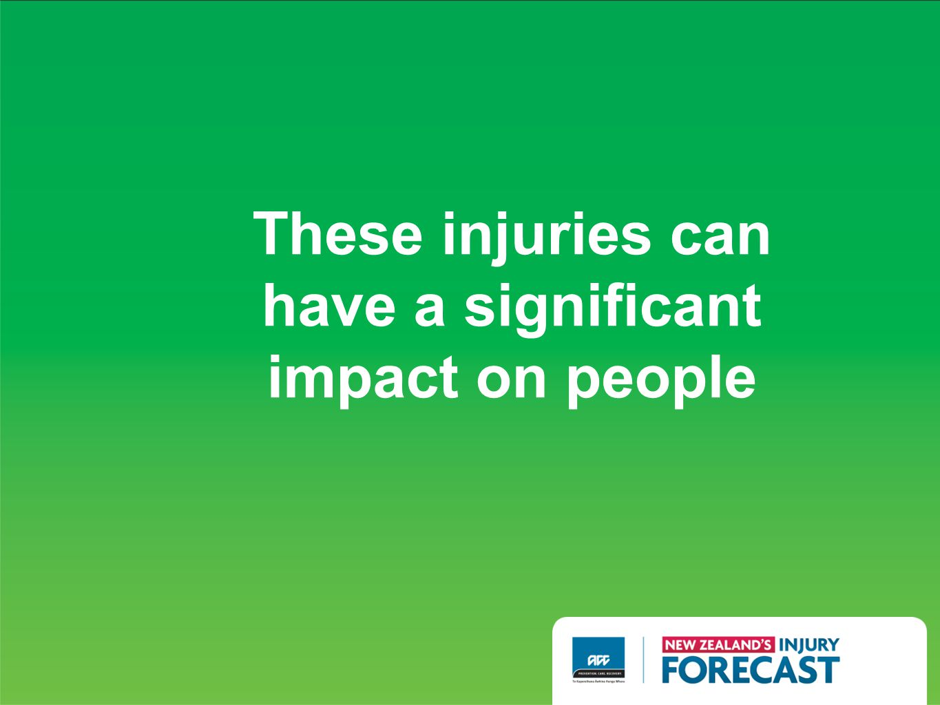 These injuries can have a significant impact on people