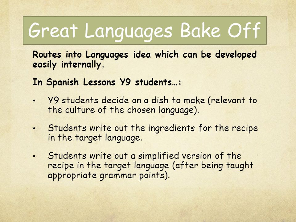 Great Languages Bake Off Routes into Languages idea which can be developed easily internally.