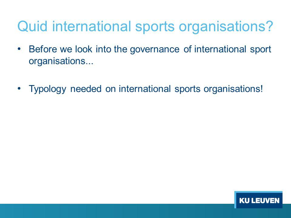 Quid international sports organisations.