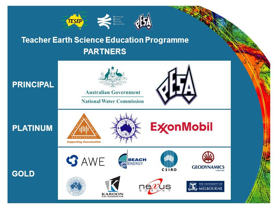 Teacher Earth Science Education Programme PARTNERS PRINCIPAL PLATINUM GOLD