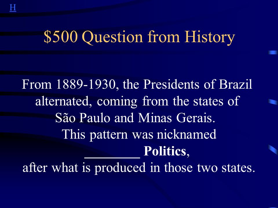 H $400 Answer from History Who is Vargas?