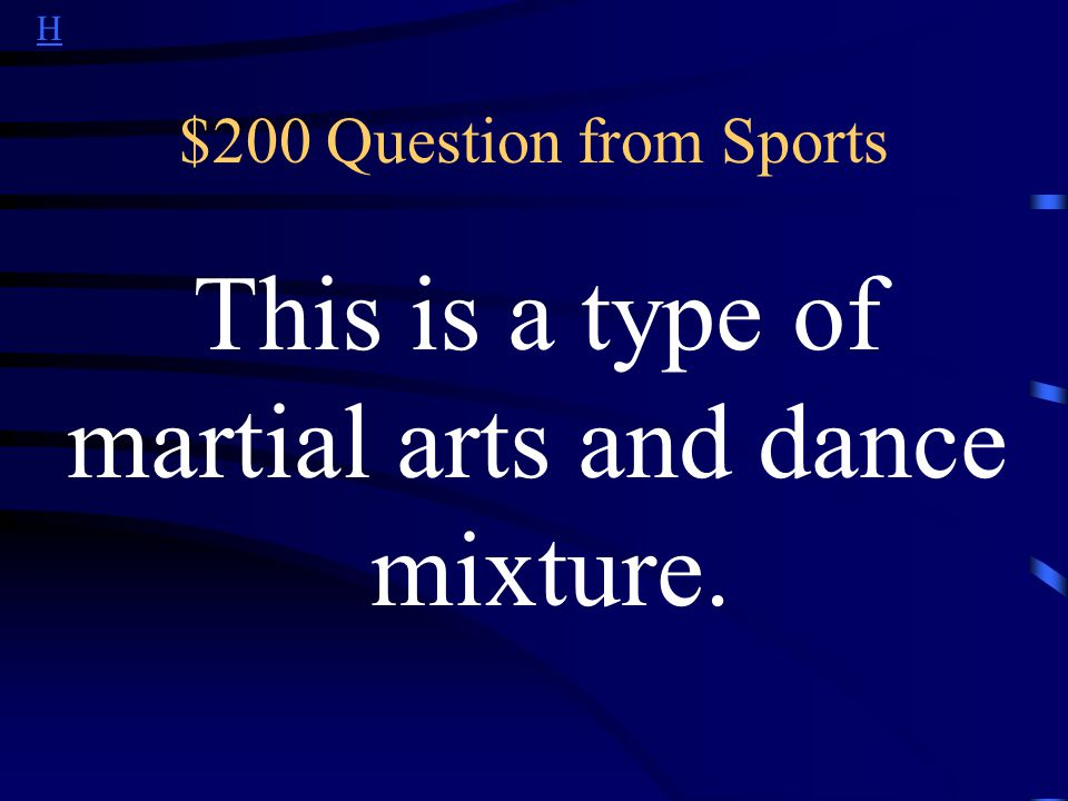 H $100 Answer from Sports What is soccer