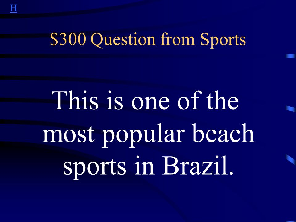 H $200 Answer from Sports What is capoeira?