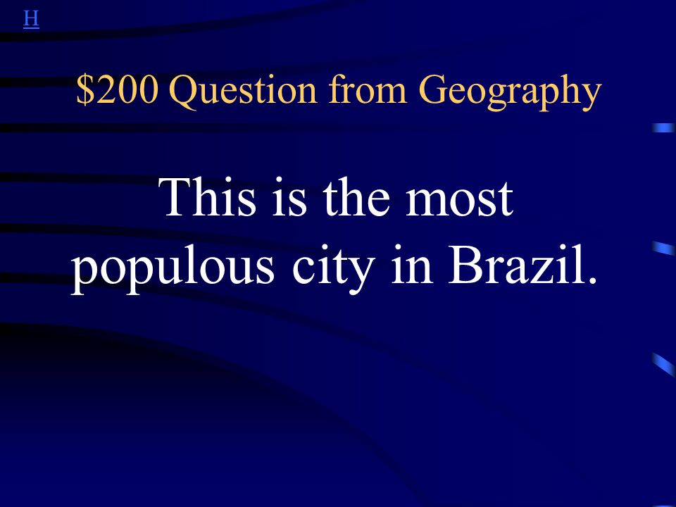 H $200 Question from Other The name Brazil is derived from a Portuguese word with this meaning.