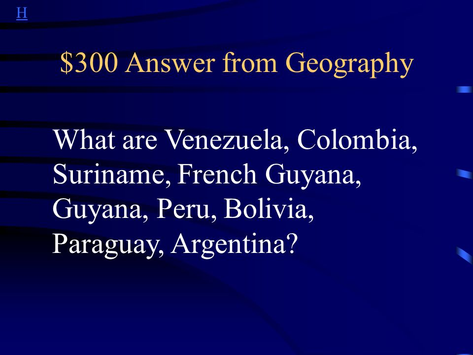 H $300 Answer from Other What are Spain and Portugal ?