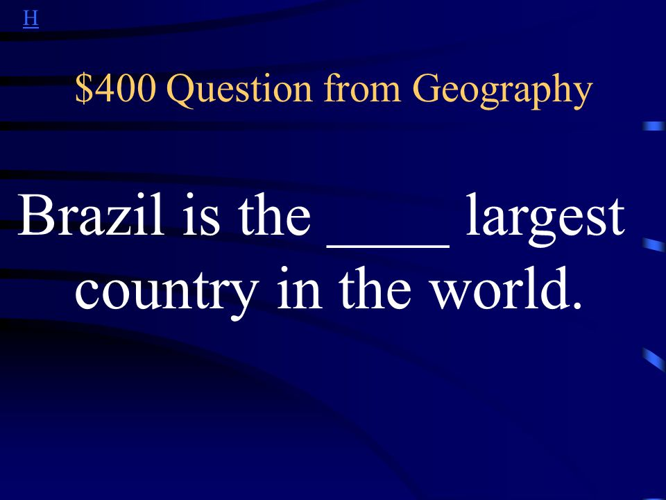 H $300 Answer from Geography What are Venezuela, Colombia, Suriname, French Guyana, Guyana, Peru, Bolivia, Paraguay, Argentina?