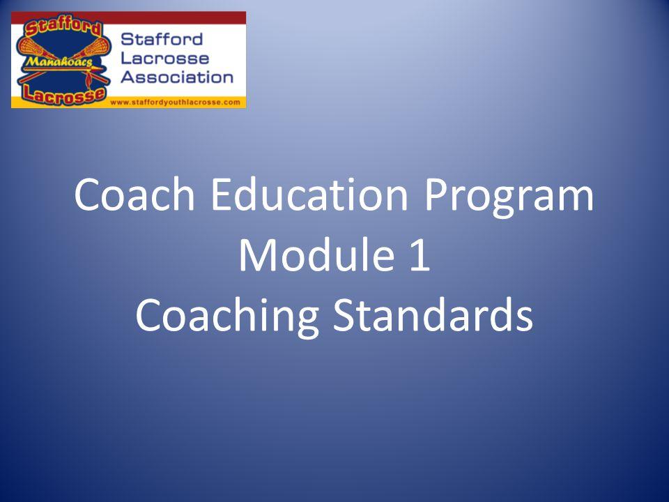 Coach Education Program Module 1 Coaching Standards