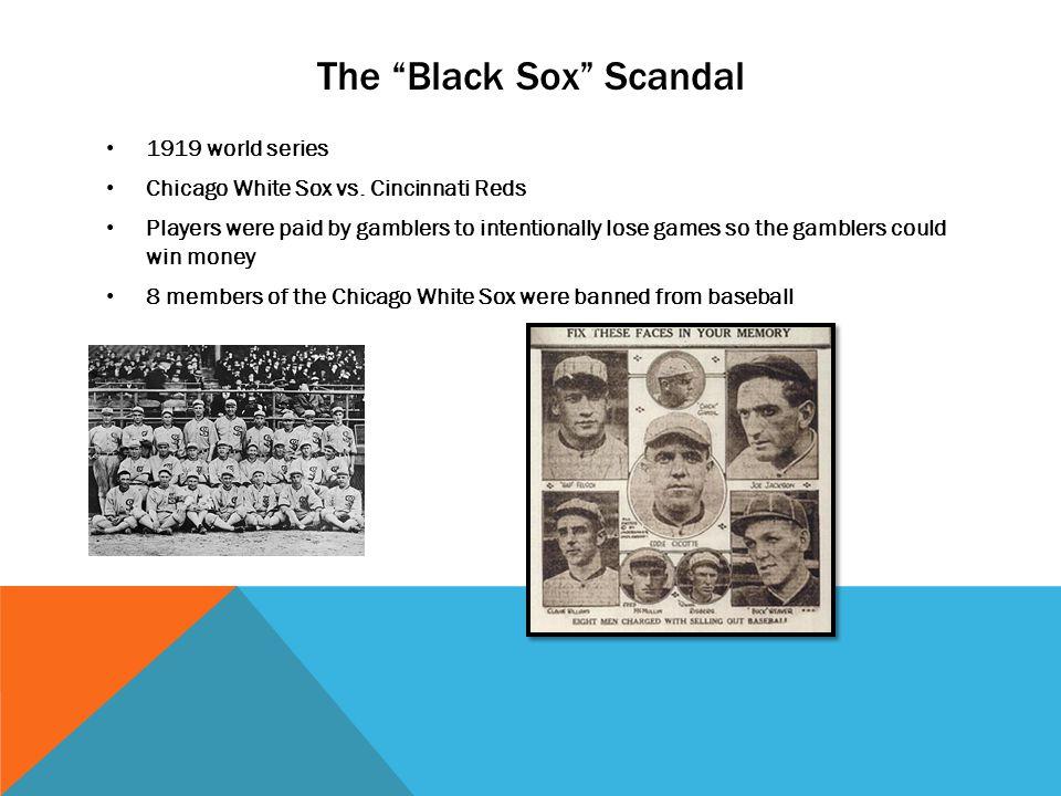 The Black Sox Scandal 1919 world series Chicago White Sox vs.