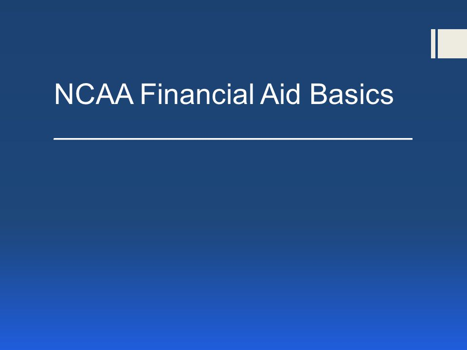 *The first tool to help you understand the NCAA and how it works regarding financial aid, is Bylaw 15 in the NCAA Manual.