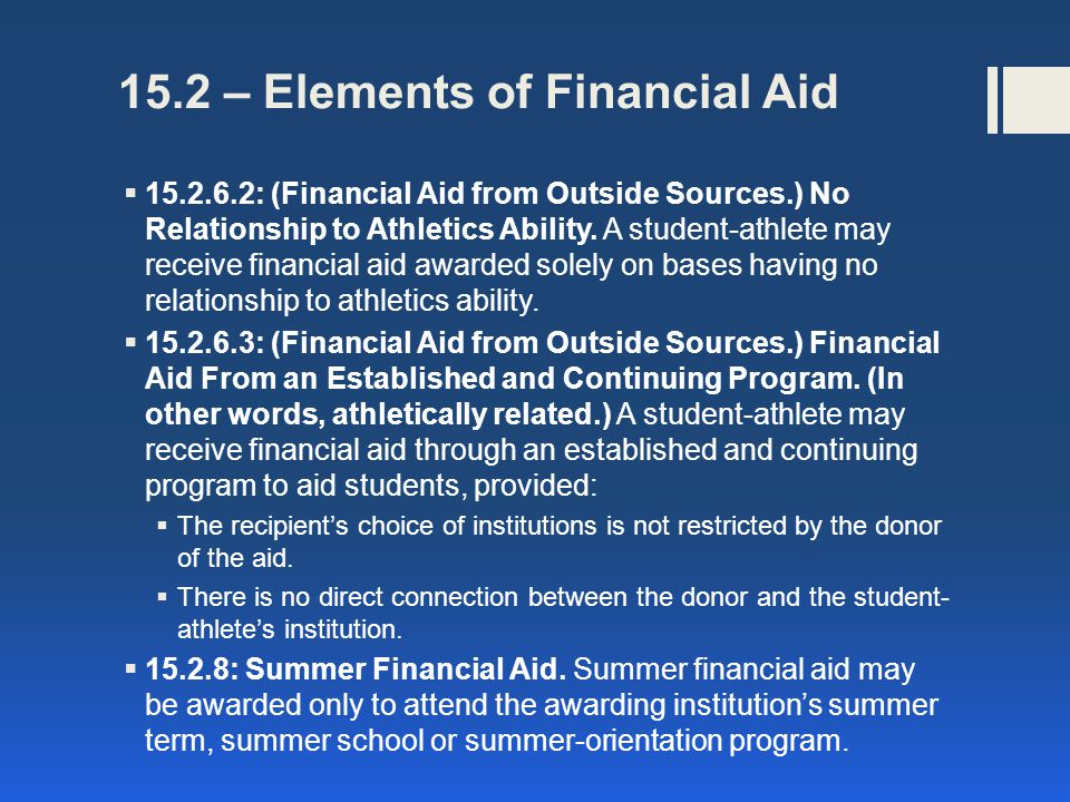 15.3 – Terms and Conditions of Awarding Institutional Financial Aid 15.3.3.1.1: One Year Period.