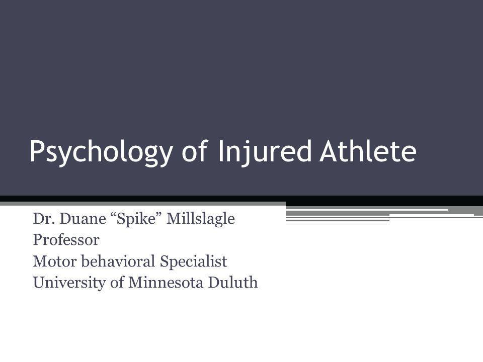 Psychology of Injured Athlete Dr.