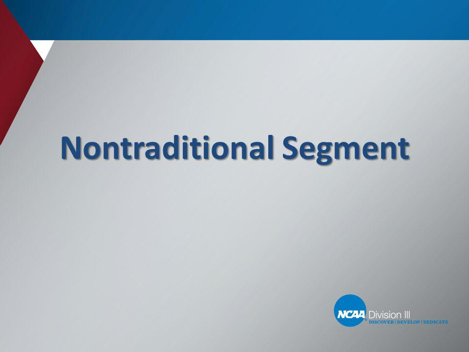 Nontraditional Segment