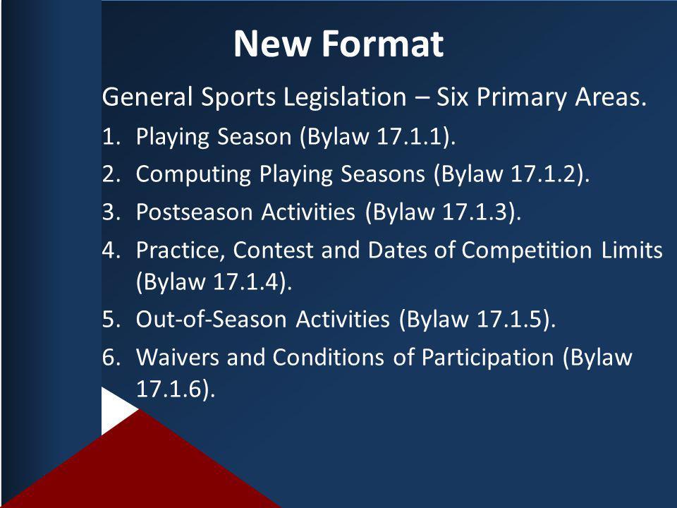 New Format General Sports Legislation – Six Primary Areas.