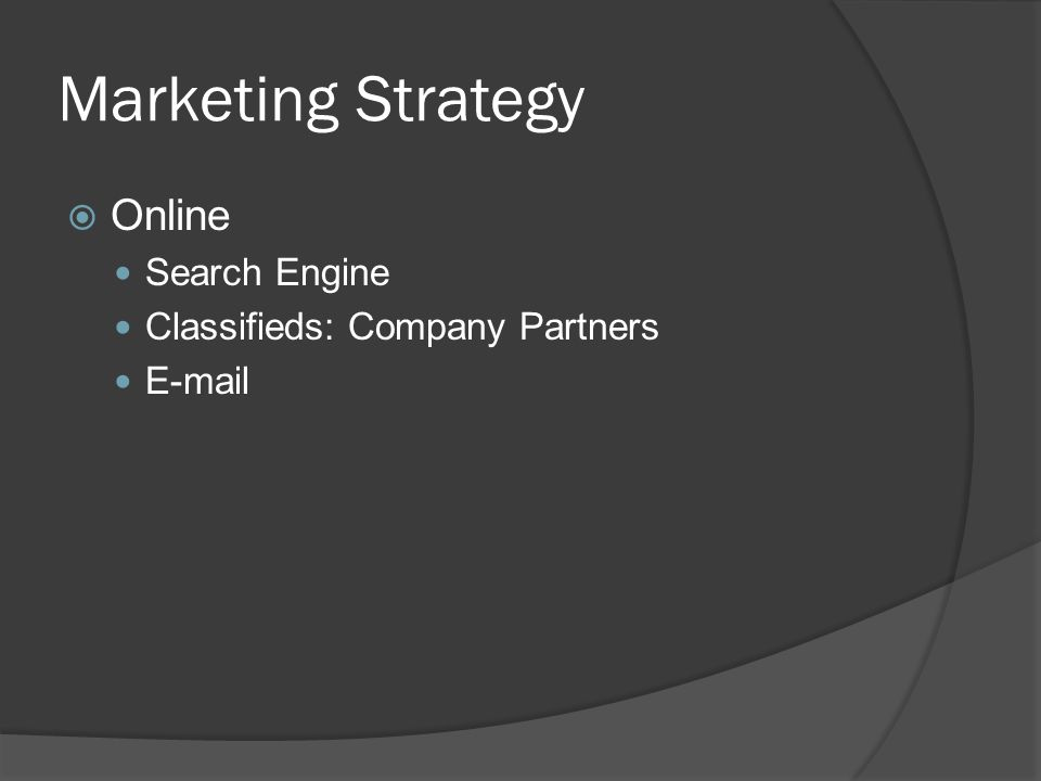 Marketing Strategy Online Search Engine Classifieds: Company Partners E-mail