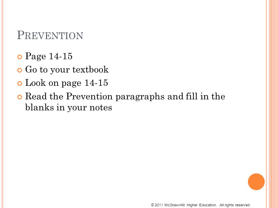 P REVENTION Page Go to your textbook Look on page Read the Prevention paragraphs and fill in the blanks in your notes