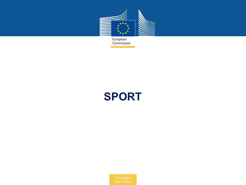 Education and Culture SPORT