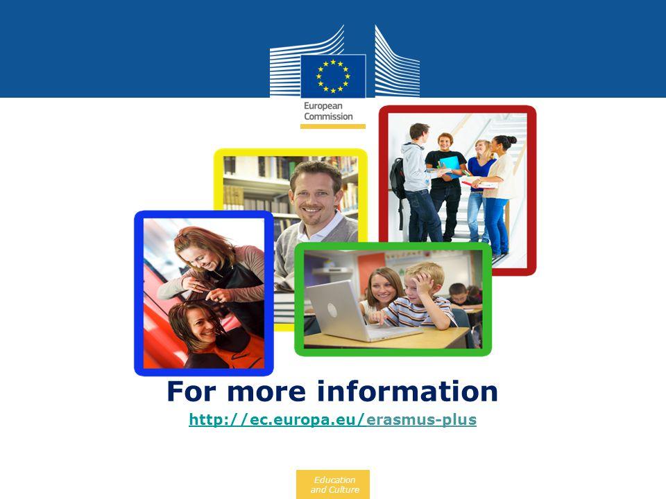 Education and Culture For more information http://ec.europa.eu/http://ec.europa.eu/erasmus-plus