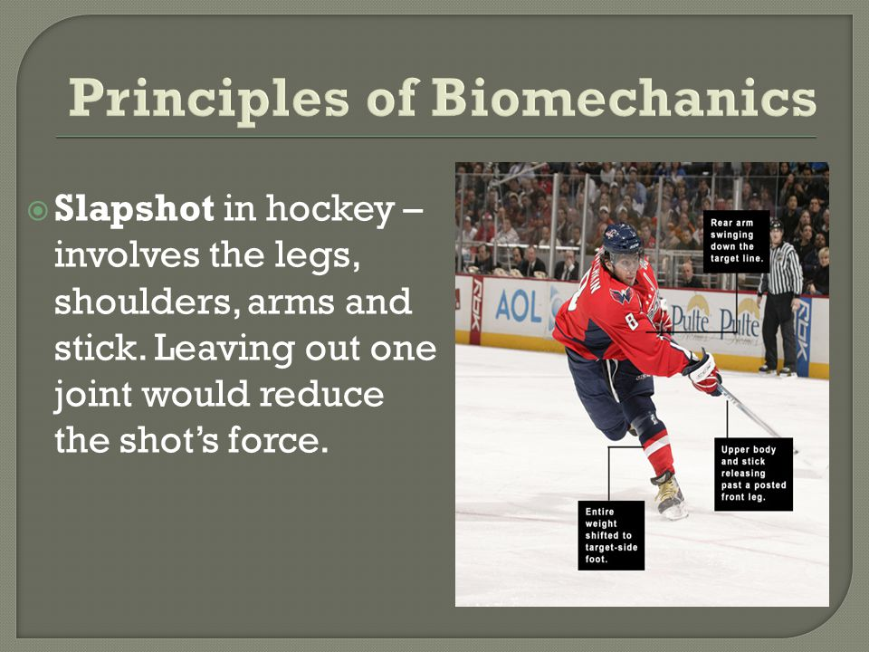 Slapshot in hockey – involves the legs, shoulders, arms and stick. Leaving out one joint would reduce the shots force.