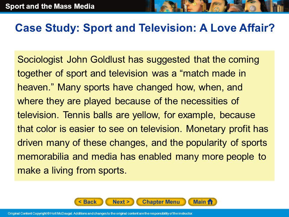 Sport and the Mass Media Original Content Copyright © Holt McDougal.