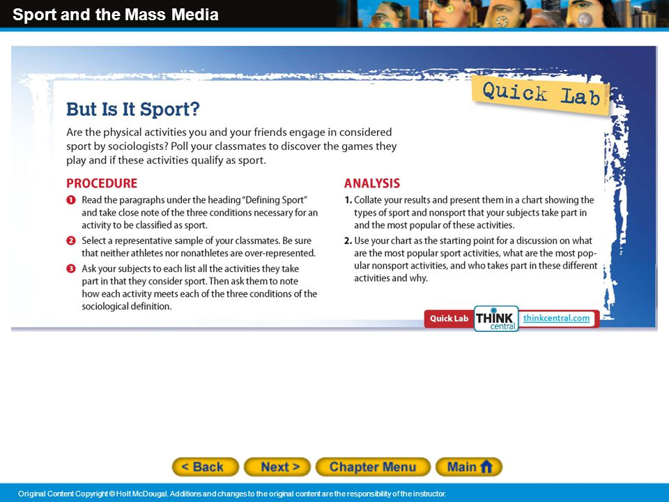 Sport and the Mass Media Original Content Copyright © Holt McDougal. Additions and changes to the original content are the responsibility of the instr