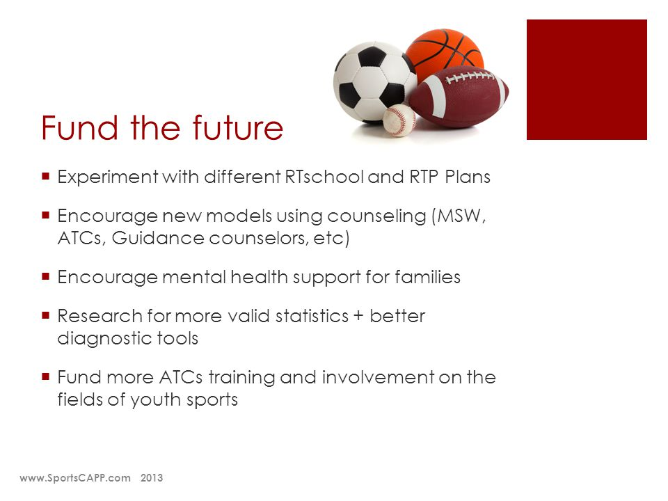 Fund the future Experiment with different RTschool and RTP Plans Encourage new models using counseling (MSW, ATCs, Guidance counselors, etc) Encourage