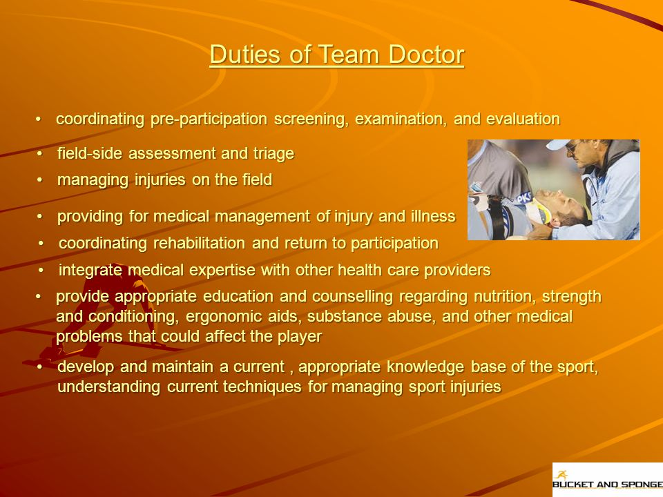 Duties of Team Doctor coordinating pre-participation screening, examination, and evaluationcoordinating pre-participation screening, examination, and