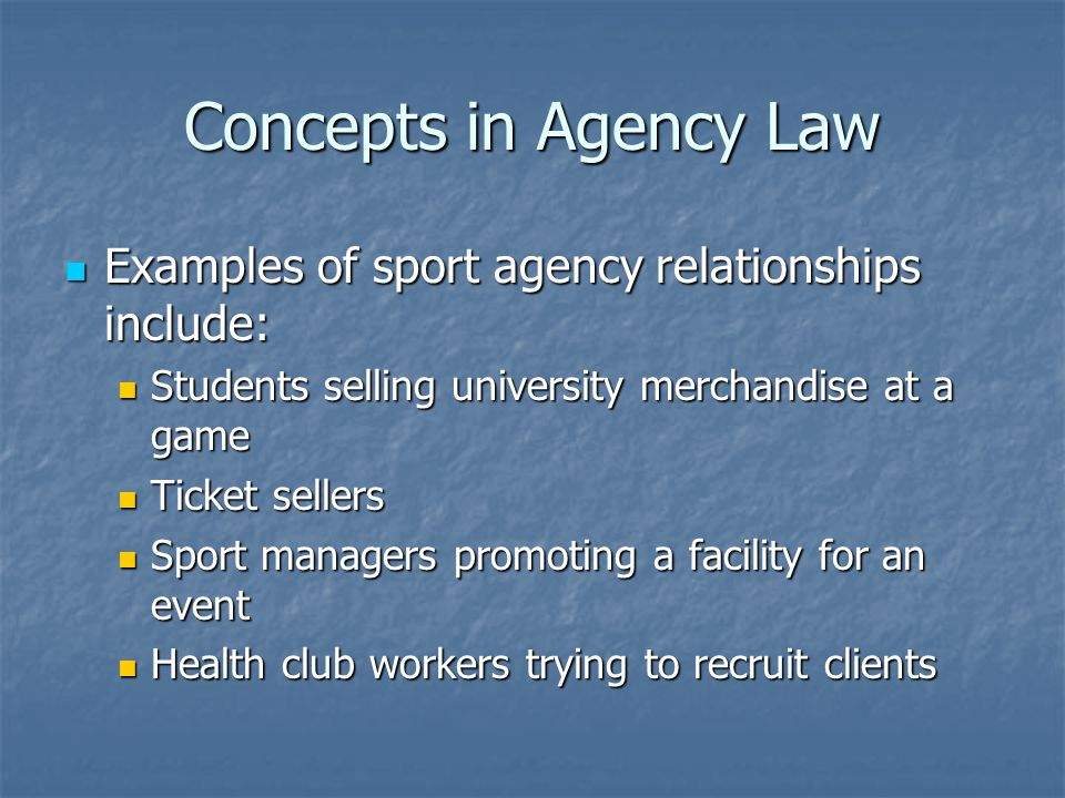 Athlete Agents and Regulations Some agents work alone to represent athletes (Scott Boras or Drew Rosenhaus) Some agents work alone to represent athletes (Scott Boras or Drew Rosenhaus) Some agents are part of big companies (Octagon or IMG) Some agents are part of big companies (Octagon or IMG) Most have advanced degrees (primarily law and/or business) Most have advanced degrees (primarily law and/or business) Many professional sports unions require certification of agents skills and registration Many professional sports unions require certification of agents skills and registration State and federal regulations, as well as professional union regulations, exist to regulate agents who represent athletes.