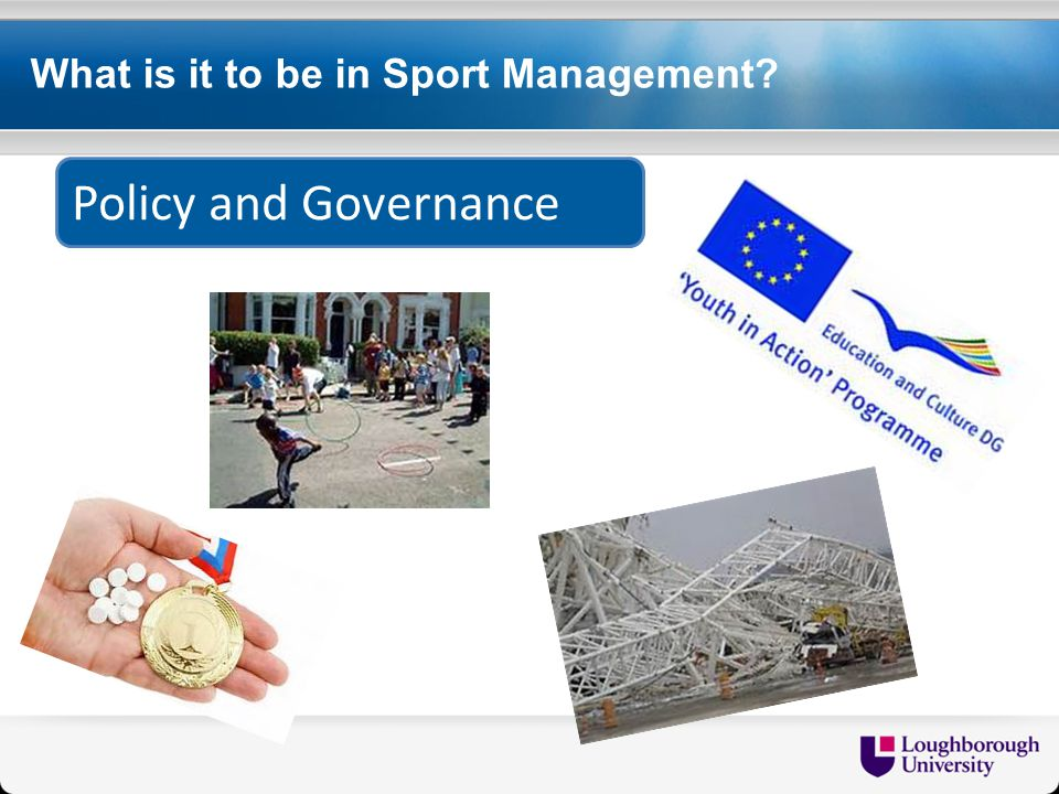 What is it to be in Sport Management Policy and Governance