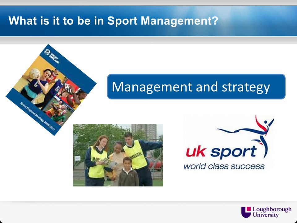 What is it to be in Sport Management Management and strategy