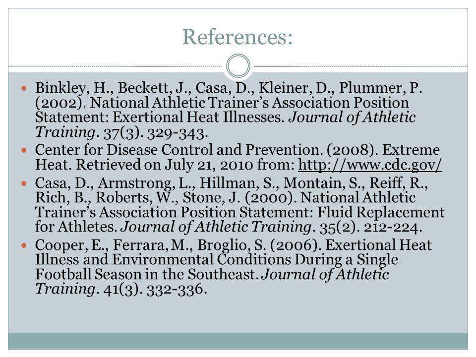 References: Binkley, H., Beckett, J., Casa, D., Kleiner, D., Plummer, P.